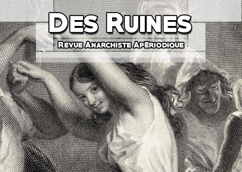 Des Ruines – Revue anarchiste apériodique